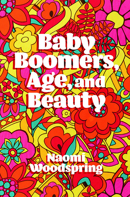 Baby Boomers, Age, and Beauty - book cover